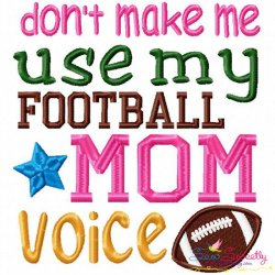 Football Mom Voice Embroidery Design