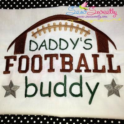 Daddy's Football Buddy Embroidery Design For Sportswear