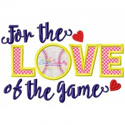 For The Love oF The Game Applique Design