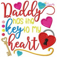 Daddy Has Key To My Heart Embroidery Design