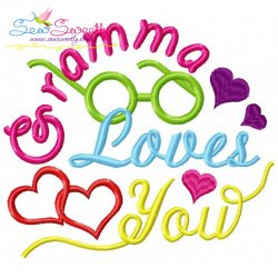 Gramma Loves You Embroidery Design