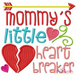 Mommy's Little Heart Breaker Embroidery Design