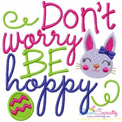 Don't Worry Be Hoppy Embroidery Design