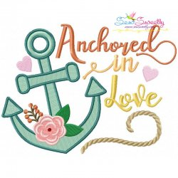 Anchored In Love Embroidery Design
