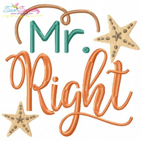 Mr. Right-2 Embroidery Design Pattern- Category- Quotes Sayings Lettering Designs- 1