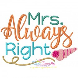 Mrs. Always Right-2 Embroidery Design