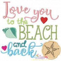 Love You To The Beach Embroidery Design
