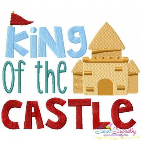 King of The Castle Embroidery Design Pattern- Category- Quotes Sayings Lettering Designs- 1