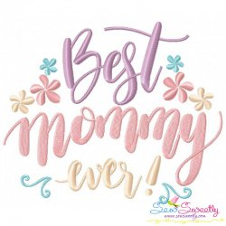 Best Mommy Ever Embroidery Design