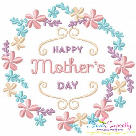 Happy Mother\'s Day Frame-1 Machine Embroidery Design For Mother\'s Day
