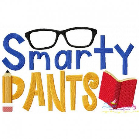 Smarty-Pants Embroidery Design Pattern- Category- Back To School Designs- 1
