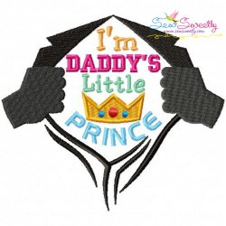 Daddy's Little Prince Embroidery Design