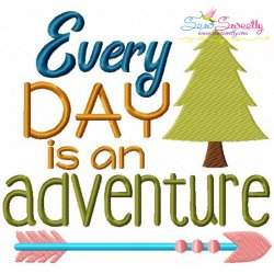 Everyday Adventure Embroidery Design