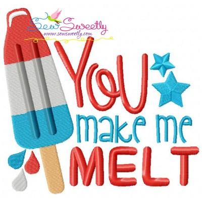 You Make Me Melt Patriotic Embroidery Design