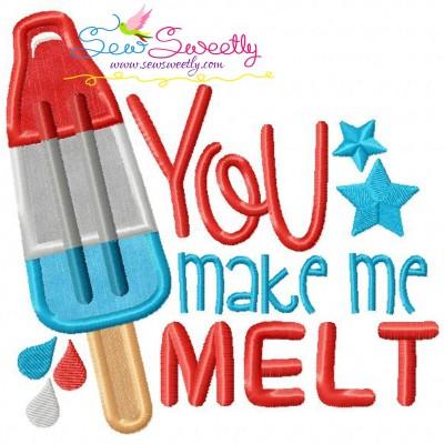 You Make Me Melt Patriotic Applique Design