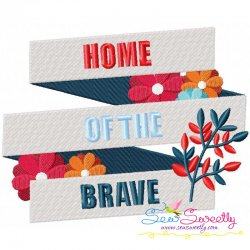 Home of The Brave Patriotic Embroidery Design