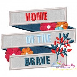 Home of The Brave Patriotic Applique Design