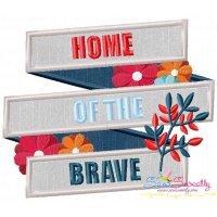 Home of The Brave Patriotic Applique Design