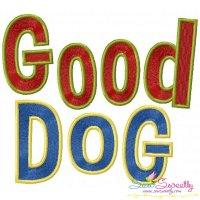 Good Dog Embroidery Design