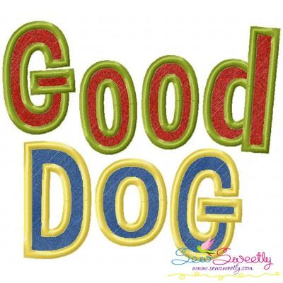 Good Dog Applique Design