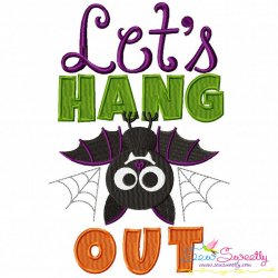 Let's Hang Out Lettering Embroidery Design