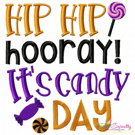 It's Candy Day Embroidery Design