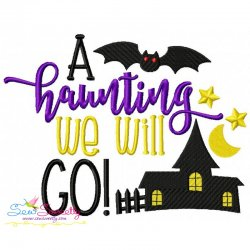 A Haunting We Will Go Lettering Embroidery Design