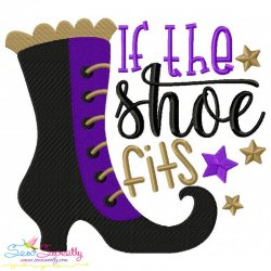 If The Shoe Fits Lettering Embroidery Design