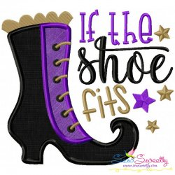 If The Shoe Fits Lettering Applique Design