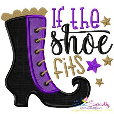 If The Shoe Fits Lettering Applique Design
