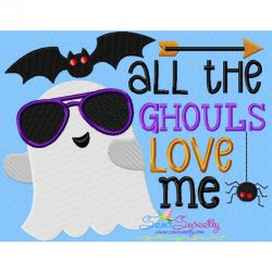 All The Ghouls Love Me Lettering Embroidery Design