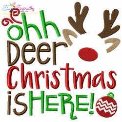 Ohh Deer Christmas Is Here Embroidery Design