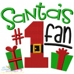 Santa's No-1 Fan Embroidery Design