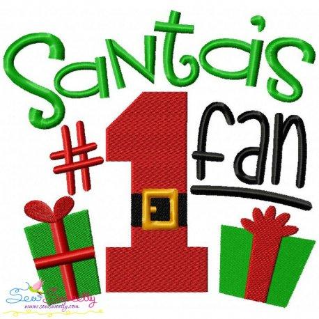 Santa's No-1 Fan Embroidery Design