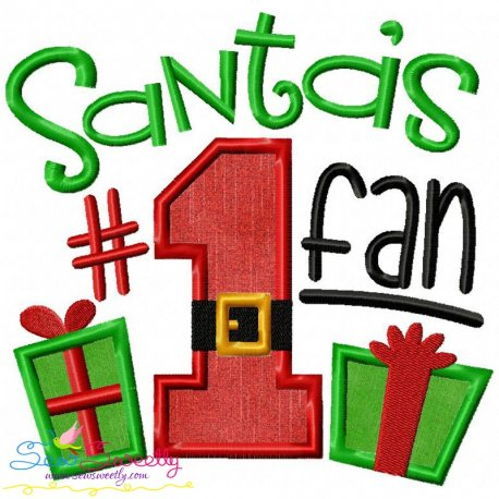Santa's No-1 Fan Applique Design