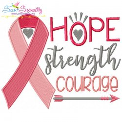 Hope Strength Courage Ribbon Embroidery Design