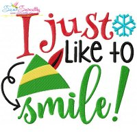I Just Like To Smile Embroidery Design