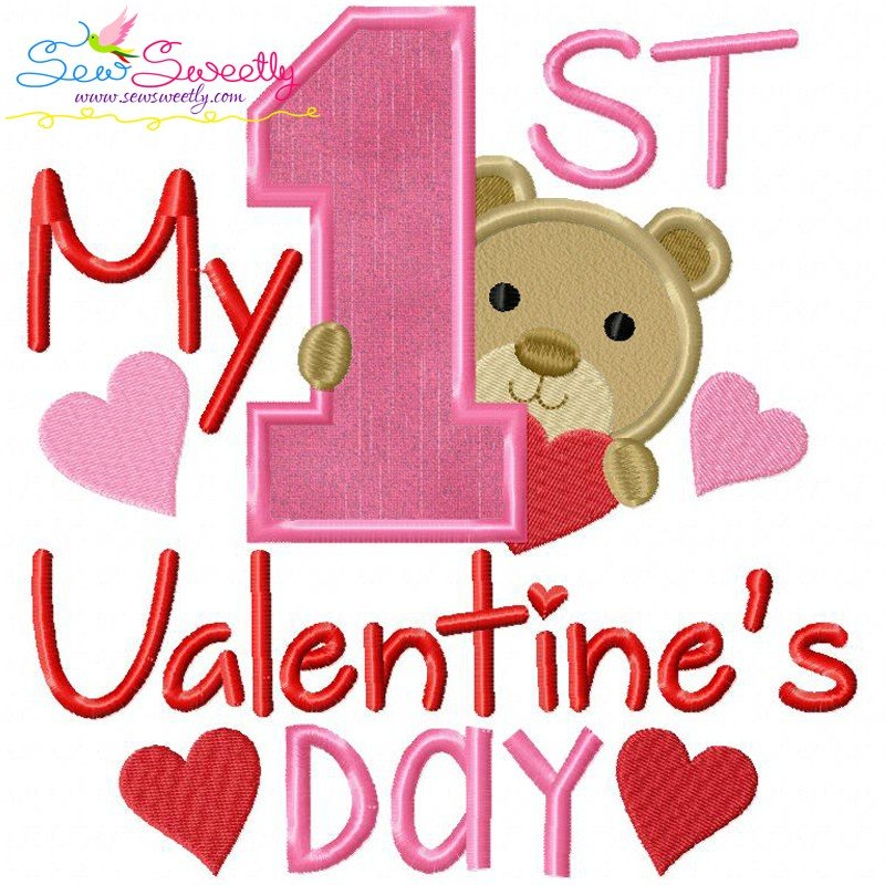 Baby S First Valentine S Day Quotes: My First Valentine's Day Machine Applique Embroidery
