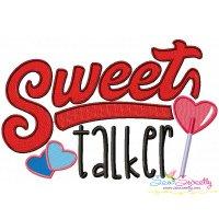 Sweet Talker Valentine Lettering Embroidery Design