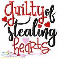 Guilty Stealing Hearts Embroidery Design