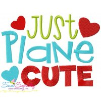 Just Plane Cute Embroidery Design