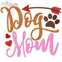 Dog Mom Embroidery Design