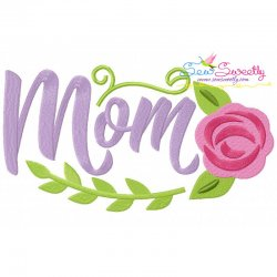 Mom Spring Flower Embroidery Design