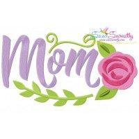 Mom Spring Flower Embroidery Design