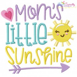 Moms Little Sunshine Embroidery Design