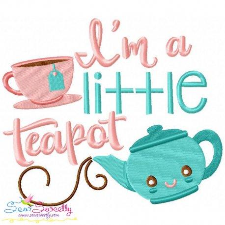 I'm a Little Teapot Nursery Rhyme Embroidery Design