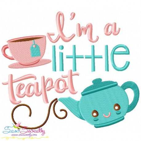 I'm a Little Teapot Nursery Rhyme Embroidery Design