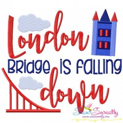 London Bridge Is Falling Down Nursery Rhyme Embroidery Design