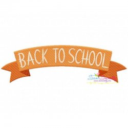 Back To School Banner Embroidery Design