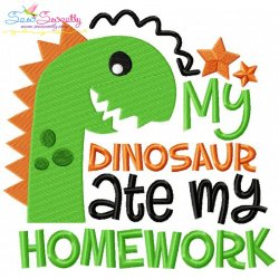 My Dinosaur Ate My Homework Embroidery Design